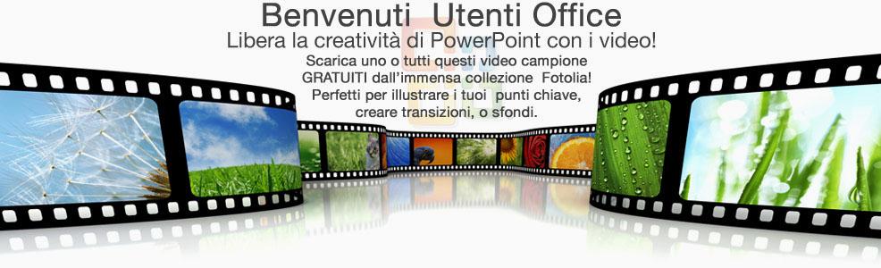 Benvenuti utente Microsoft! Sguinzaglia la creatività Powerpoint con i video!
